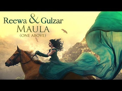 MAULA (ONE ABOVE) | REEWA feat. Gulzar | Latest Song | Official Video