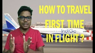How to travel first time in flight | Check in, Security Check, Boarding | #v9