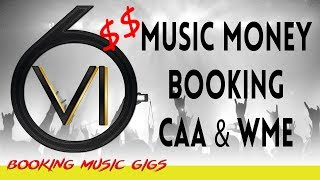 Ep. 51 - CAA & WME Music, Money, Booking!