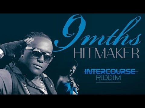 Hitmaker - 9 Months (raw) [intercourse Riddim] November 2014 video