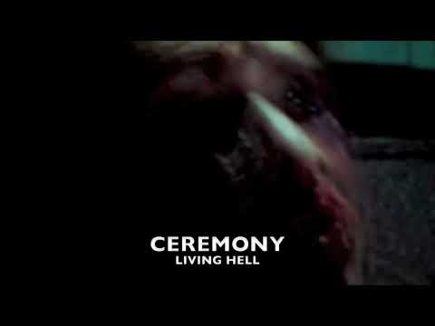 Ceremony - Living Hell
