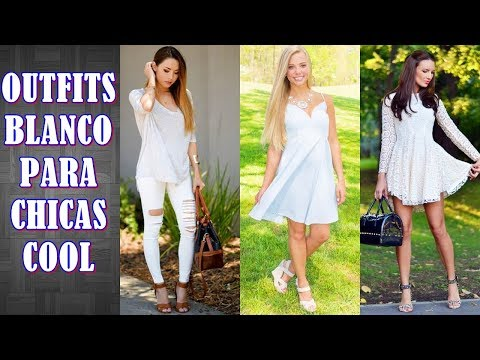 LOOK EN COLOR BLANCO 2019  -  NUEVOS OUTFITS COLOR BLANCO
