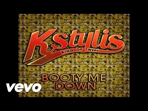 Kstylis - Booty Me Down (audio) video