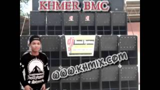 Notstop khmer remix club BMC loy songs