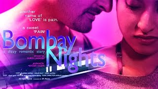 Download BOMBAY NIGHTS (2017) Latest Hindi Hot Short Movie | New HD 2017 |  Khushboo Poddaar, Rishank Tiwari 3Gp Mp4