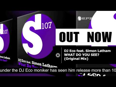 DJ Eco feat. Simon Latham - What Do You See? (S107017)