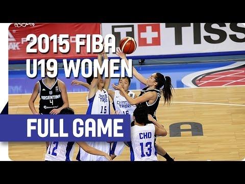 Chinese Taipei v Argentina - Group A - Full Game - 2015 FIBA U19 Women's World Championship