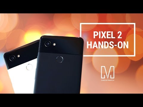 Google Pixel 2 and Pixel 2 XL Hands on
