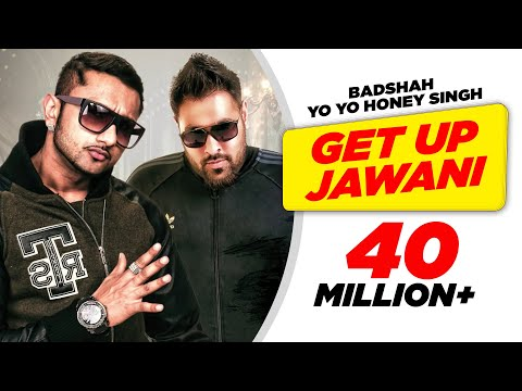 Get Up Jawani- Yo Yo Honey Singh Feat Kashmira Shah Full Song Hd video