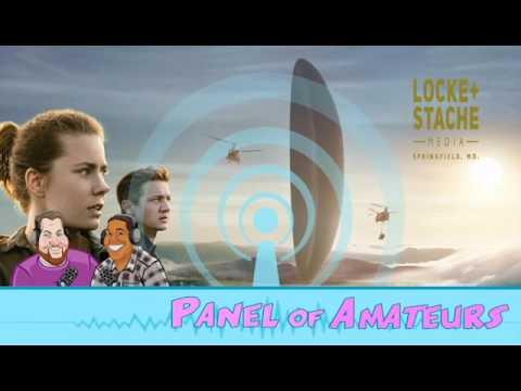 Panel Of Amateurs Episode 8: Arrival, Trailers, and a Guest Amateur