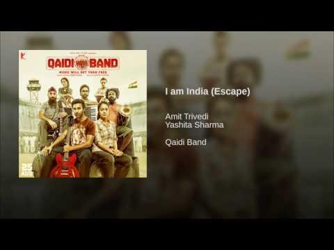 I am India (Escape)