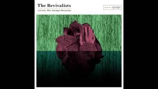 download lagu The Revivalists - I Wish I Knew You gratis