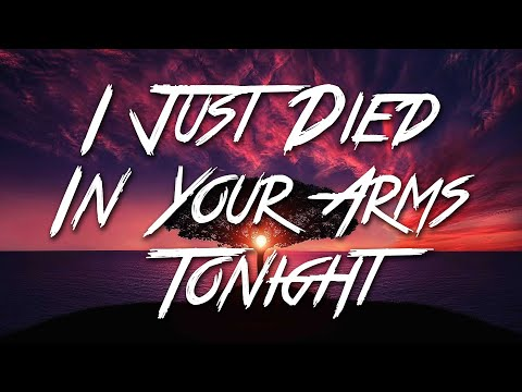 I Just Died In Your Arms Tonight - Cutting Crew (Lyrics) [HD]