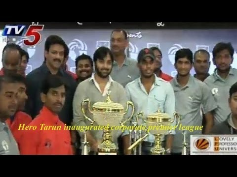 Tarun launches Corporate Cricket Premier League -  TV5