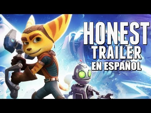RATCHET AND CLANK (Honest Game Trailers en Español)