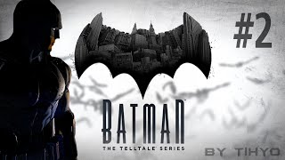 BATMAN: The Telltale Series - Episode 1 [Part 2]