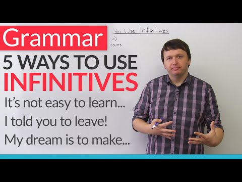 English Grammar – 5 Ways to Use Infinitives