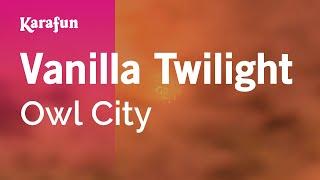 download lagu Karaoke Vanilla Twilight - Owl City * gratis