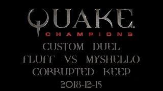 Quake Champions - Custom Duel - FLUFF VS MYSHELLO #03