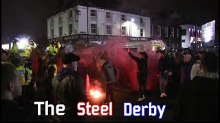 "The Steel City Derby - ""The City is ours"""