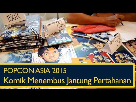 Popcon Asia 2015: Komik Menembus Jantung Pertahanan!