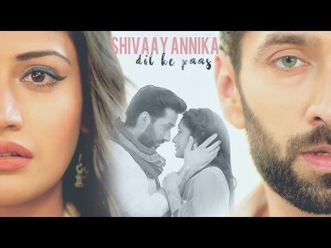 Shivaay Annika - Dil Ke Paas (Unplugged) - Armaan Malik {Shivika VM} NEW LINKS