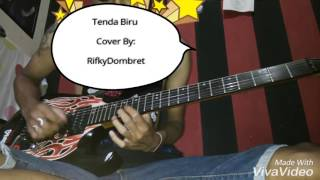 Tenda Biru-  MELENOY SKA  Guitar Cover By:RifkyDombret