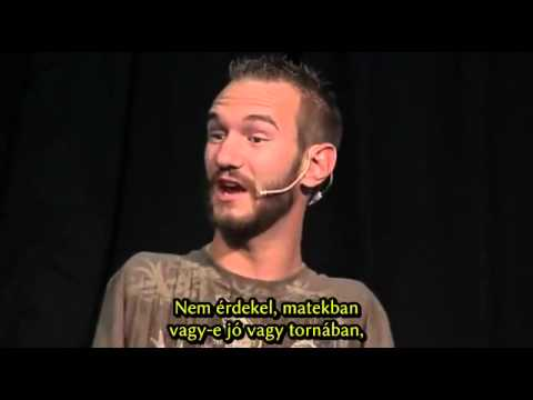 Nick Vujicic Kz nlkl, lb nlkl (HUN sub)