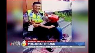 VIRAL!! Menangis Histeris Akibat Ditilang, Polisi Justru Menahan Tawa Liat Aksi Bocah - BIP 17/08