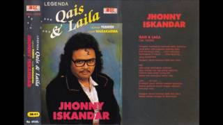 Qais & Laila / Jhonny iskandar (original Full)