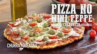 Como Fazer Pizza de Calabresa no Mini Peppe® | Churrasqueadas