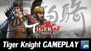Tiger Knight - First Gameplay