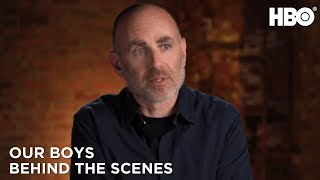 Our Boys (2019): A Conversation With the Creators - Behind the Scenes | HBO