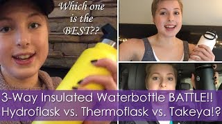 3-Way Insulated Waterbottle BATTLE! Hydroflask vs. Thermoflask vs. Takeya | Which one is the BEST??