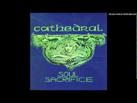 Cathedral - Soul Sacrifice