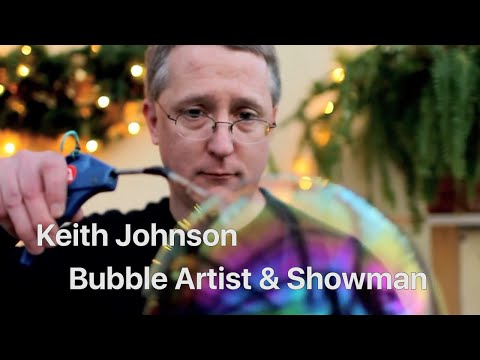 BUBBLEOLOGY Show :: Keith Johnson Explores How Soap Bubbles Work & What's New They Can Do