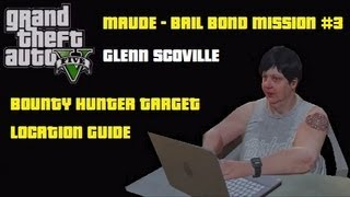 GTA5: Glenn Scoville - Bounty Hunter Target 3 - Bail Bond Map Location - Maude Mission with Trevor