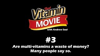Vitamin Shorts #3 Multi-vitamins - are they worth it?