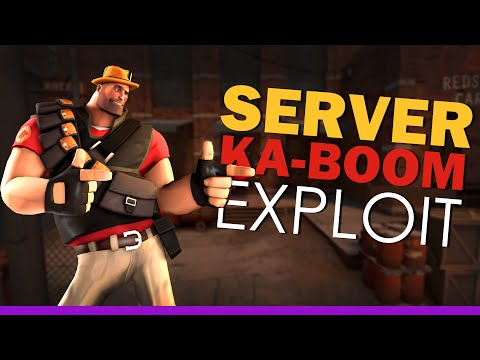 TF2 - Server KABOOM Exploit (How to crash the server)