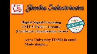 DSP (Digital Signal Processing)IT6502 UNIT-5 part-1 Coefficient quantization error problems in tamil
