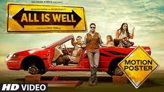 'All Is Well' Motion Poster | Trailer Coming on 1st July | T-Series