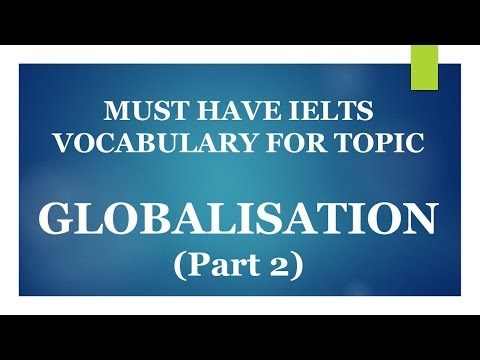download lagu Must Have Ielts Vocabulary For Topic Globalisation  Examples gratis