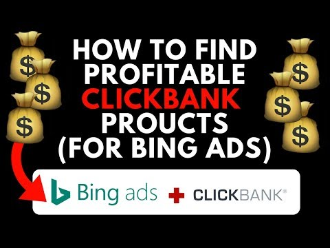 How To Pick Profitable Clickbank Products (Bing Ads)