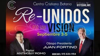 Pastor Anthony Romo - Re Unidos por Una Vision Sep 3, 2015