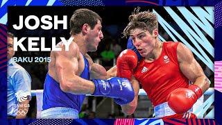Baku 2015: Josh Kelly - Welterwieght Quarter-Final - Full fight