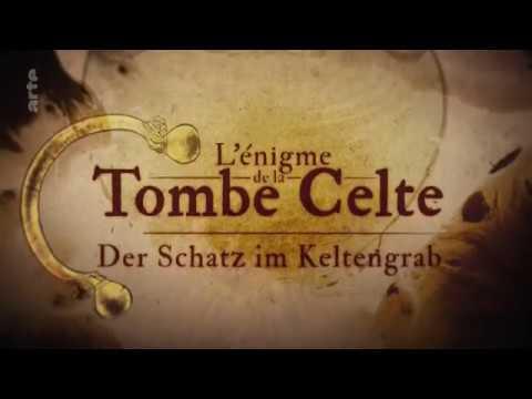 Le prince Celte de Lavau: documentaire