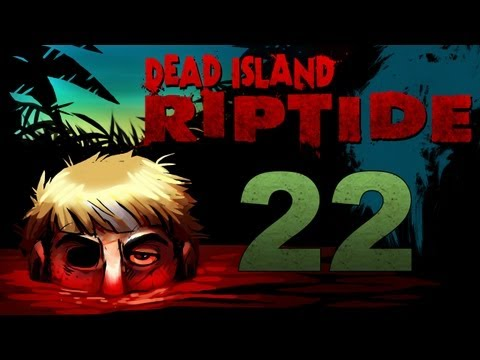 Dead Island Riptide Co-op w/ SSoHPKC : Kootra : Nova : Sp00n Part 22 - The Bite
