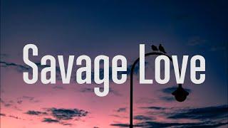 Download lagu Jason Derulo - Savage Love (Lyrics) FT. Jawsh 685