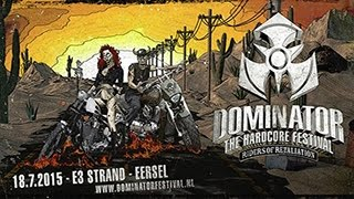 Dominator Festival 2015 Riders of Retaliation | Hardcore | Goosebumpers