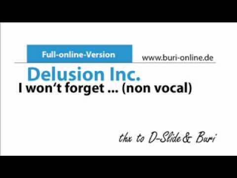 Delusion Inc. - I won't forget..